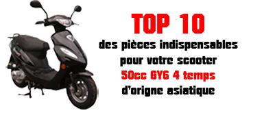 les indispensables pièces pour scooter 50cc GY6 139QMB chinois